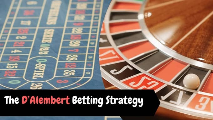 How does D'Alembert Betting Strategy works?