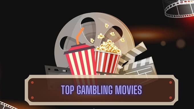 What are the top gambling movies to watch?