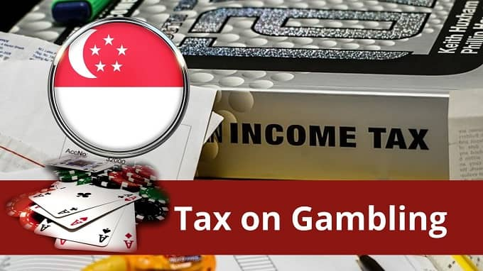 Do you have to pay tax on gambling winnings SG?